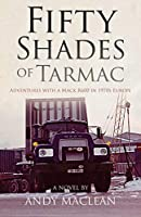 Fifty Shades of Tarmac: Adventures With a Mack R600 in 1970s Europe