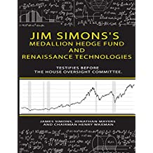 Jim Simons's Medallion hedge fund and Renaissance technologies testifies before the House Oversight Committee.