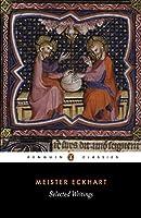 Selected Writings (Eckhart, Meister) (Penguin Classics)
