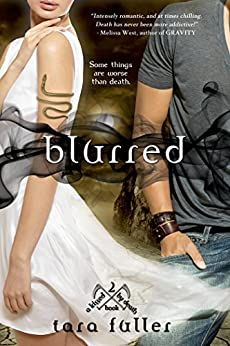 Blurred (Kissed by Death) by [Fuller, Tara]