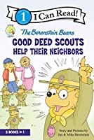 The Berenstain Bears Good Deed Scouts Help Their Neighbors: 3 Books in 1: Honey Hunt Helpers, Mama's Helpers, Help the Homeless (Zonderkidz I Can Read Level 1)