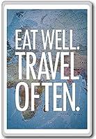 Eat Well. Travel Often. - motivational inspirational quotes fridge magnet - ?????????