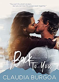 Back to You (Chaotic Love Book 2) by [Burgoa, Claudia]