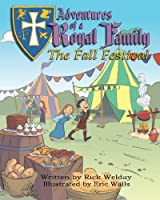 Adventures of a Royal Family: The Fall Festival
