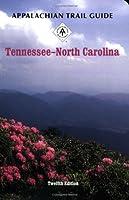 Appalachian Trail Guide to Tennessee - North Carolina