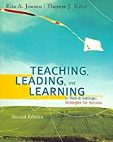 Teaching, Leading, and Learning: Becoming Caring Professionals