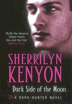 Dark Side Of The Moon (Dark-Hunter World Book 11) by [Kenyon, Sherrilyn]