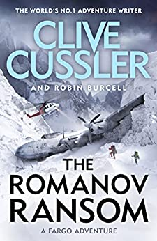 The Romanov Ransom: Fargo Adventures #9 by [Cussler, Clive, Burcell, Robin]