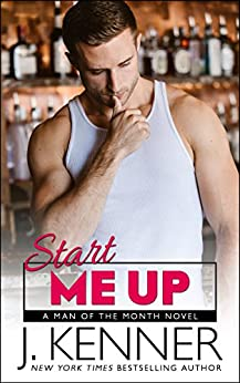 Start Me Up (Man of the Month Book 4) by [Kenner, J.]