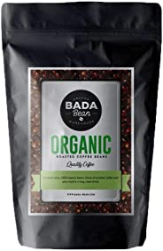Bada Bean Coffee, Organic, Roasted Beans. Fresh Roasted Daily. Award Winning Speciality Coffee Beans. 500g (Whole Beans)