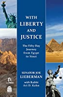 With Liberty and Justice: The Fifty-Day Journey from Egypt to Sinai: The Samson Family Edition
