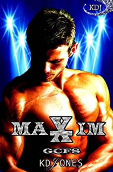 MAXIM (Galactic Cage Fighter Series Book 8) by [Jones, KD]