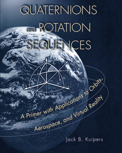 Download Quaternions and Rotation Sequences 0691102988