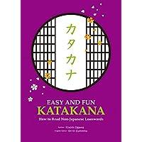 EASY AND FUN KATAKANA: How to Read Non-Japanese Loanwords