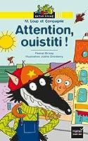Ratus Poche: M. Loup et Compagnie: Attention ouistiti !
