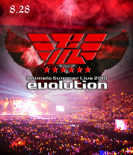 『Animelo Summer Live 2010-evolution-8.28』