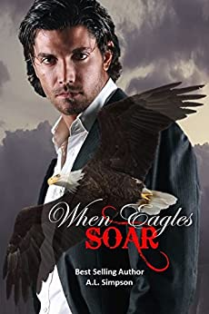 When Eagles Soar by [Simpson, A.L.]