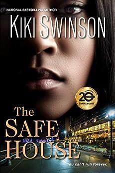 The Safe House (The Black Market Series Book 2) by [Swinson, Kiki]