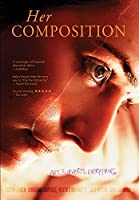 Her Composition [DVD]