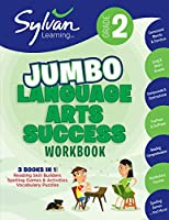 2nd Grade Jumbo Language Arts Success Workbook: Activities, Exercises, and Tips to Help Catch Up, Keep Up, and Get Ahead (Sylvan Language Arts Jumbo Workbooks)