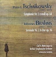 チャイコフスキー:交響曲第5番、ブラームス:セレナード第2番 ビュンテ&ベルリン響