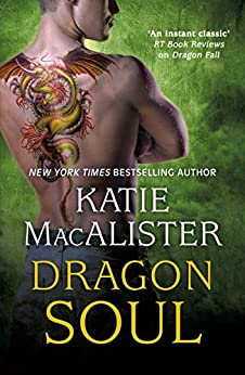 Dragon Soul (Dragon Fall Book Three) by [MacAlister, Katie]