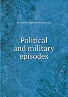 Political and Military Episodes