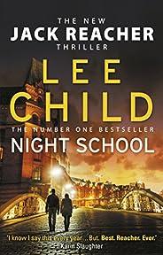 Night School: (Jack Reacher 21)