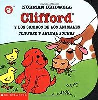 Clifford Y Los Sonidos De Los Animales/Clifford's Animal Sounds (Clifford the Big Red Dog)