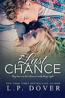 Last Chance: A Second Chances Novel by [Dover, L.P.]