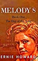 Melody 8: Book one: The Day of the Song