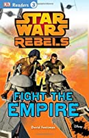 DK Readers L3: Star Wars Rebels Fight the Empire