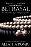 Betrayal (Infidelity Book 1) (English Edition)