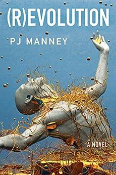 (R)evolution (Phoenix Horizon Book 1) by [Manney, PJ]