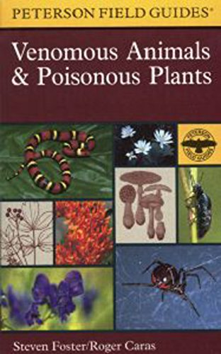 Download A Peterson Field Guide to Venomous Animals and Poisonous Plants: North America North of Mexico (Peterson Field Guides) 039593608X