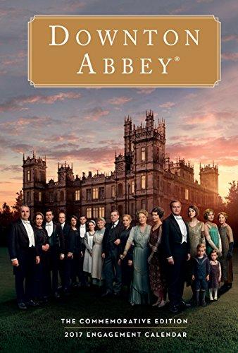 Downton Abbey 2017 Calendar: The Commemorative Edition
