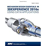 Mechanism Design Essentials in 3DEXPERIENCE 2016x Using CATIA Applications