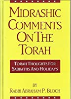 Midrashic Comments on the Torah: For Sabbaths and Festivals