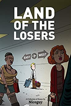 Land of the Losers by [Niceguy]
