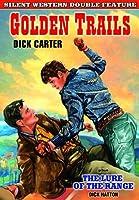 Golden Trails / Lure of the Range/ [DVD] [Import]