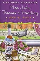 Miss Julia Throws a Wedding: A Novel