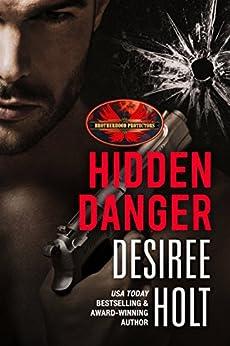 Hidden Danger: Brotherhood Protectors World by [Holt, Desiree, Protectors World, Brotherhood]