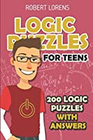 Logic Puzzles For Teens: Island Puzzles - 200 Logic Puzzles with Answers (Puzzles for Youth)