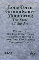 Long-Term Groundwater Monitoring Design: The State of the Art