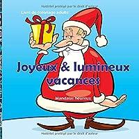 Joyeux & lumineux vacances - Livre de coloriage adulte - Mandalas heureux (Bonne coloration de noël)