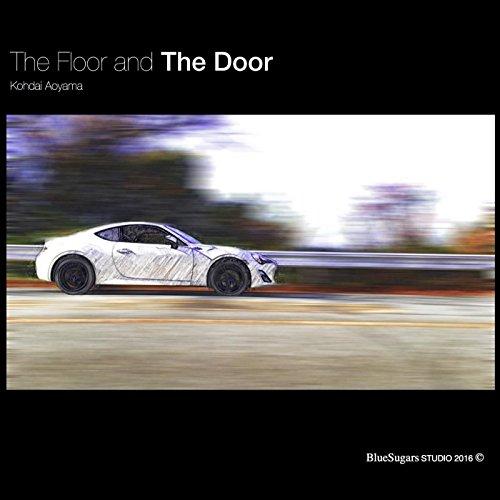 The Floor and The Door