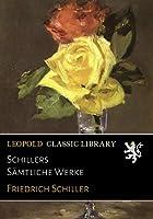 Schillers Saemtliche Werke
