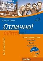 Otlitschno! A2: Der Russischkurs. Grammatik - Zahlen - Redemittel / Intensivtrainer mit Audio-CD