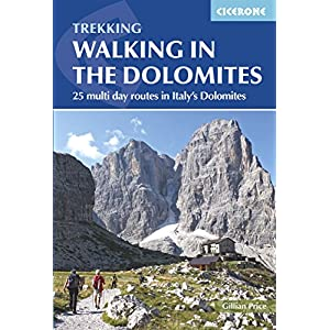 Walking in the Dolomites: 25 Multi-Day Routes in Italy's Dolomites (International Walking)