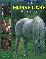 THE HORSE CARE MANUAL.